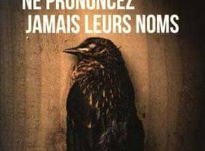 Jacques Saussey - Ne prononcez jamais leurs noms