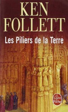 Ken Follett - Les Pilliers de la Terre