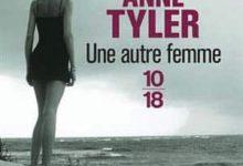Anne Tyler - Une autre femme