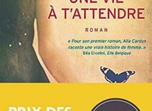 Alia Cardyn - Une vie à t'attendre