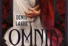 Denis Labbé - Omnia: Le sang des sorcières
