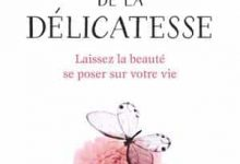 Dominique Loreau - L'art de la délicatesse