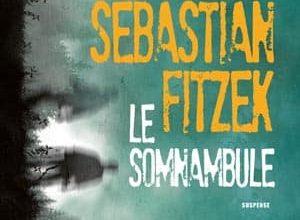 Sebastian Fitzek - Le somnambule