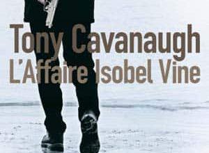 Tony Cavanaugh - L'affaire Isobel Vine