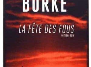 James Lee Burke - La Fête des fous