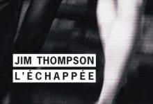 Jim Thompson - L'Échappée