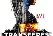 Kate Blair - Transférés