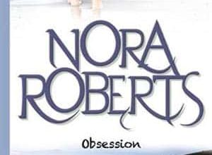 Nora Roberts - Obsession