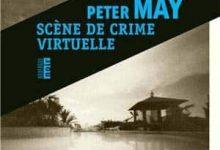 Peter May - Scène de crime virtuelle