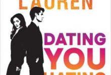 Christina Lauren - Dating you Hating you