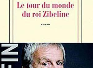 Jean-Christophe Rufin - Le tour du monde du roi Zibeline