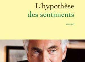 Jean-Paul Enthoven - L'hypothèse des sentiments
