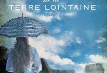 Sarah Lark - Les rives de la terre lointaine
