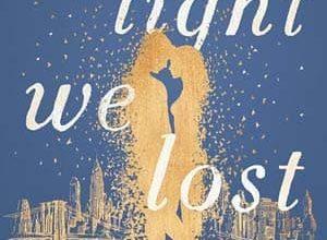 Jill Santopolo - The Light We Lost