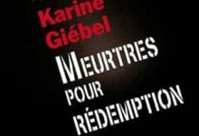 Karine Giebel - Meurtres pour rédemption