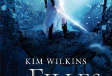 Kim Wilkins - Les Filles de l'orage