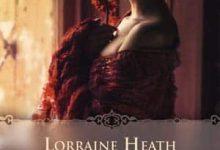Lorraine Heath - Les vauriens de Havisham, Tome 1