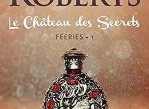 Nora Roberts - Le Château des Secrets