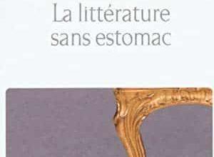 Pierre Jourde - La Littérature sans estomac
