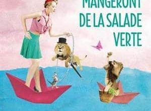 Raphaëlle Giordano - Le jour où les lions mangeront de la salade verte
