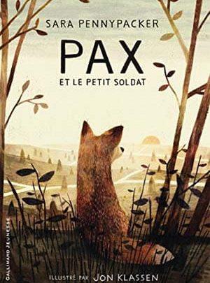 Sara Pennypacker - Pax et le petit soldat