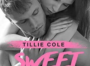 Tillie Cole - Sweet Home, Tome 1