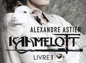 Alexandre Astier - Kaamelott, Tome 2