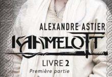 Alexandre Astier - Kaamelott, Tome 3
