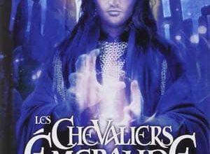 Anne Robillard - Les Chevaliers d'Emeraude, Tome 6