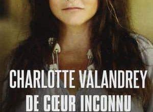 Charlotte Valandrey - De cœur inconnu
