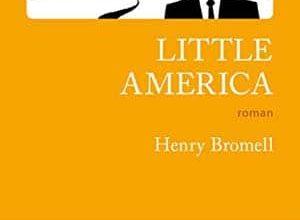 Henry Bromell - Little America