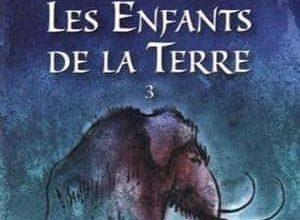 Jean M. Auel - Les Enfants de la terre, Tome 3