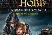 Robin Hobb - L'Assassin royal, Tome 1