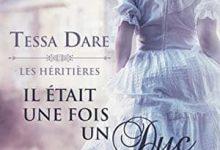 Tessa Dare - Les héritières, Tome 1