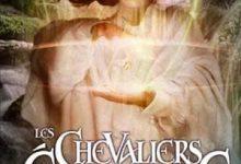 Anne Robillard - Les Chevaliers d'Émeraude, Tome 9