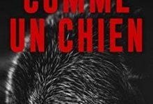 Jack Ketchum - Comme un chien