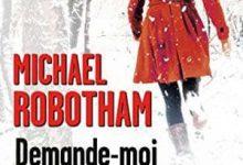Michael Robotham - Demande-moi pardon