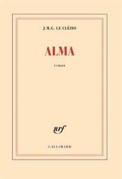 J. M. G. Le Clézio - Alma