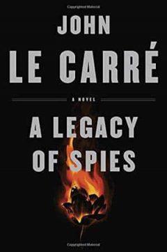 John le Carré - A Legacy of Spies