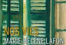 Marie-Hélène Lafon - Nos Vies