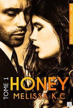 Mélissa K.C - Honey, Tome 1