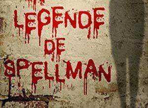 Daryl Delight - La légende de Spellman