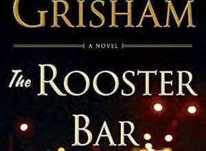 John Grisham - The Rooster Bar