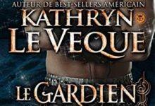 Kathryn Le Veque - Le Gardien des Ténèbres, Tome 1