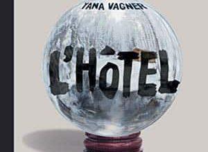 Yana Vagner - L'Hôtel