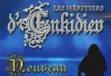 Anne Robillard - Les Héritiers d'Enkidiev, Tome 2