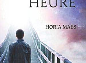 Horia Maes - La 13ème Heure