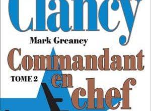 Tom Clancy - Commandant en chef, Tome 2