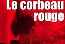 Ange Lartier - Le corbeau rouge