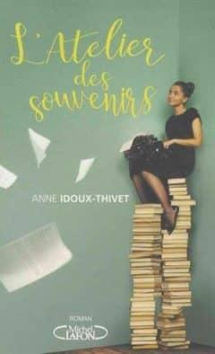 Anne Idoux-thivet - L'atelier des souvenirs
